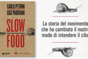 """Un racconto che è quasi una retrospettiva, ma guarda però al futuro, dalle origini ai giorni nostri e oltre: ecco """"Slow Food - Storia di un'utopia possibile"""", una sorta di """"biografia ufficiale"""" del movimento, firmata da Carlin Petrini e Gigi Padovani"""