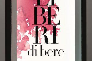 """""""Liberi di bere: per goderti il vino senza pensieri"""" di Leon D. Adams in Italia con Tannico"""