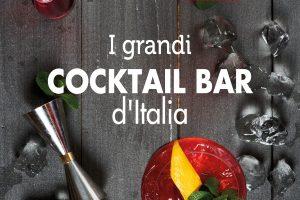 Bar d'Italia 2019 by Gambero Rosso, a Roma la festa dei migliori 10 cocktail bar italiani