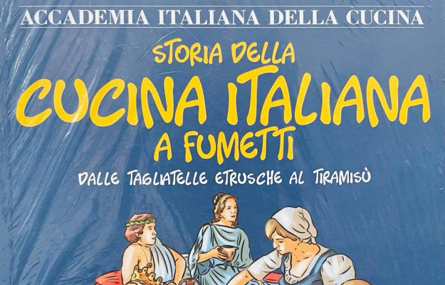 ACCADEMIA ITALIANA DELLA CUCINA, CUCINA ITALIANA, FUMETTI, STORIA, Non Solo Vino