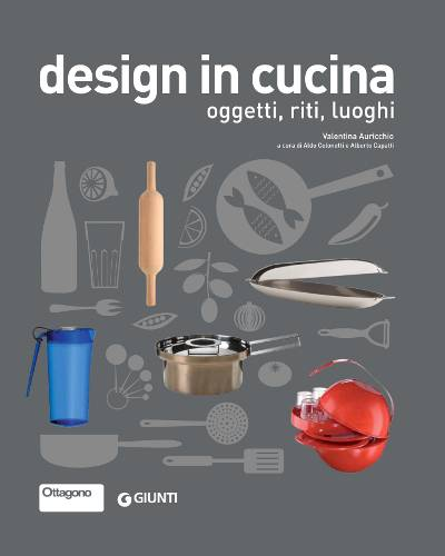 Winenews il design ha dettato mode e tendenze anche in cucina tutti gli oggetti cult - Oggetti cucina design ...