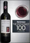 Il Chianti Classico Gran Selezione Il Grigio 2011 di San Felice al top della The Enthusiast 100 2015 di Wine Enthusiast