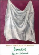 Sandro Chia, l�artista vigneron del Brunello, veste il Barolo 2012, dedicato a Joe Bastianich, per l�Enoteca Regionale del Barolo